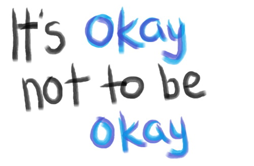 its-ok-not-to-be-ok-inspirational-quotes